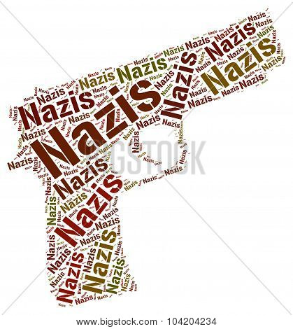 Nazis Word Means National Socialism And Hitlerism