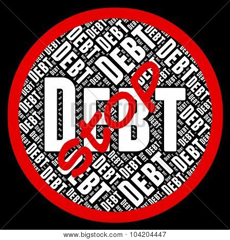 Stop Debt Indicates Financial Obligation And Danger