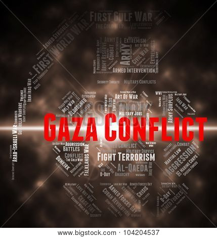 Gaza Conflict Indicates Wordcloud Fighting And Combat