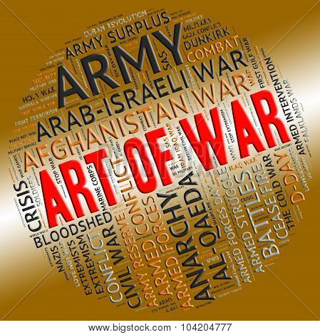 Art Of War Represents Military Action And Text
