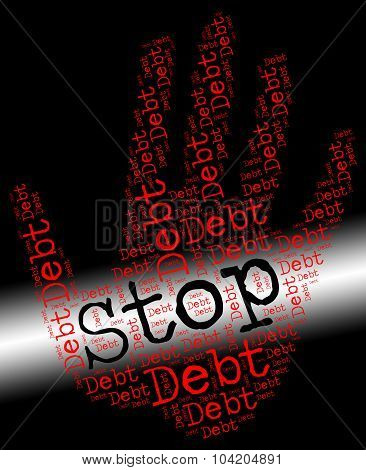 Stop Debt Represents Financial Obligation And Arrears
