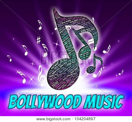 Bollywood Music Represents Sound Track And Audio