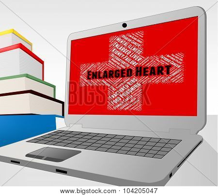 Enlarged Heart Represents Ill Health And Ailment