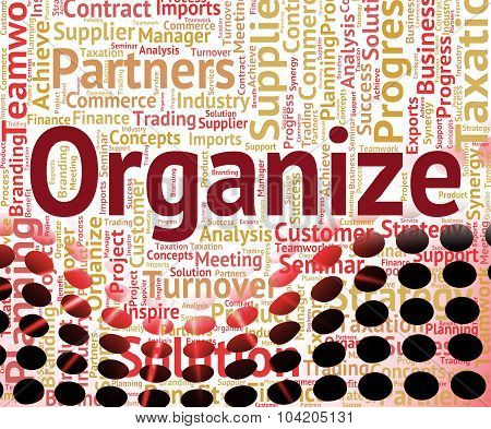 Organize Word Indicates Management Organizing And Wordcloud