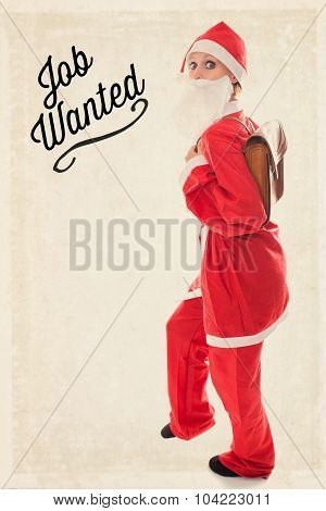 Santa Girl With A Satchel On The Back, Text Job Wanted, Vintage Background, Concept Unemployment