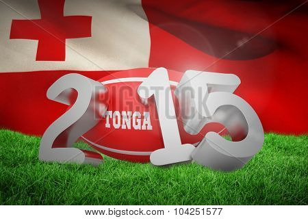 Tonga rugby 2015 message against close-up of waving tonga flag