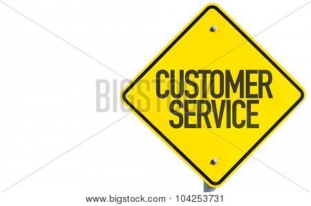 Customer Service sign isolated on white background