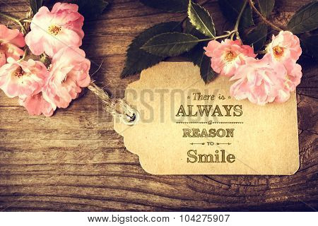 There Is Always A Reason To Smile Message With Roses