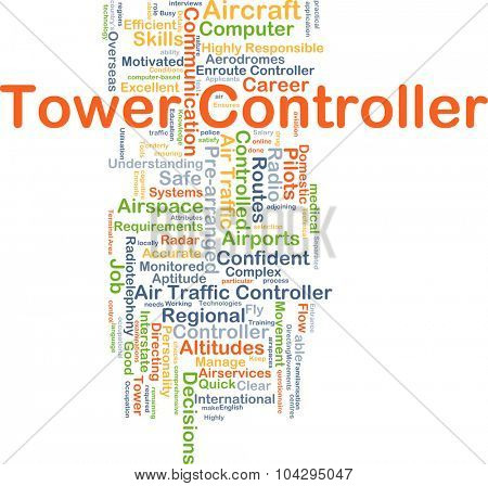 Background concept wordcloud illustration of tower controller