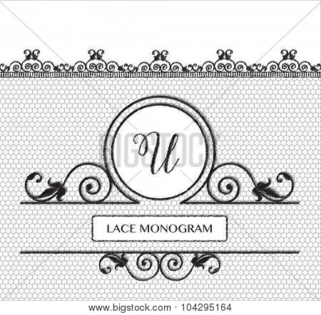 Letter U black lace monogram, stitched on seamless tulle background with antique style floral border. EPS10 vector format.