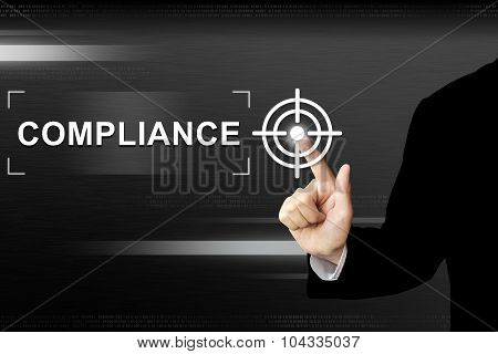 Business Hand Pushing Compliance Button On Touch Screen