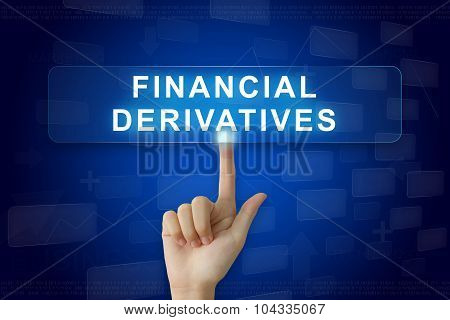 Hand Press On Financial Derivatives Button On Touch Screen