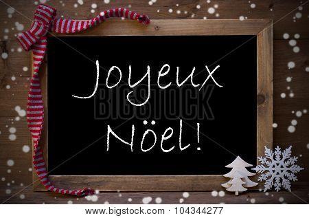 Chalkboard  Joyeux Noel Mean Merry Christmas, Snowflakes