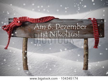 Sign Nikolaustag Mean St Nicholas Day, Snow, Ribbon, Snowflakes
