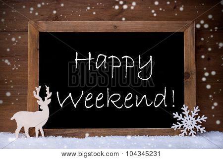 Vintage Christmas Card, Blackboard, Snow, Happy Weekend