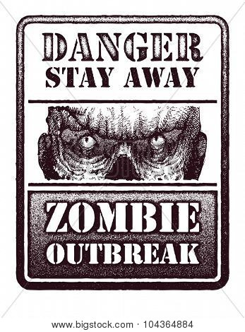 Poster Zombie Outbreak. Sign board with zombie face. Vector illustration. (one compound path)