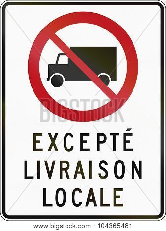 No Lorries Except Local Delivery In Canada