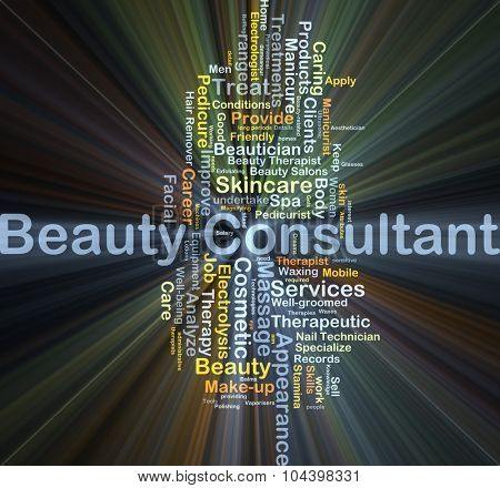 Background concept wordcloud illustration of beauty consultant glowing light