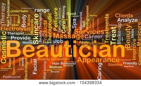 Background concept wordcloud illustration of beautician glowing light
