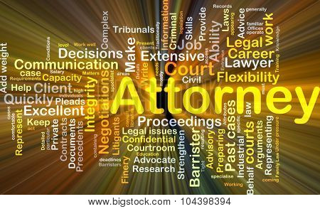 Background concept wordcloud illustration of attorney glowing light