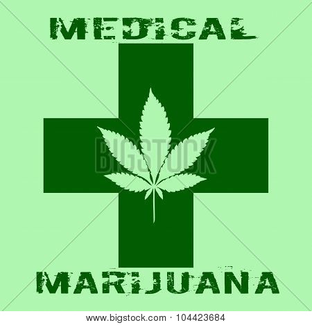 Cannabis Leaf In Abstract Style With Green Cross And Words Medical Marijuana