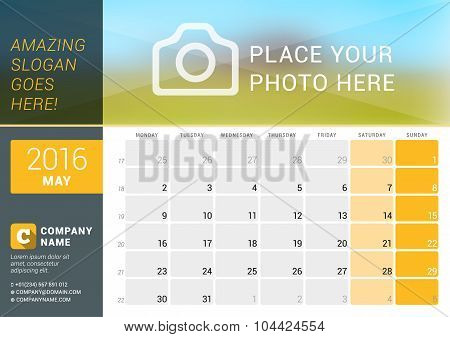 May 2016. Desk Calendar For 2016 Year. Vector Design Print Template With Place For Photo, Logo And C