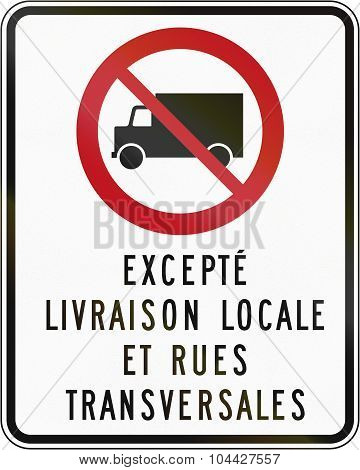 No Lorries Except Local Delivery And Cross Street In Canada