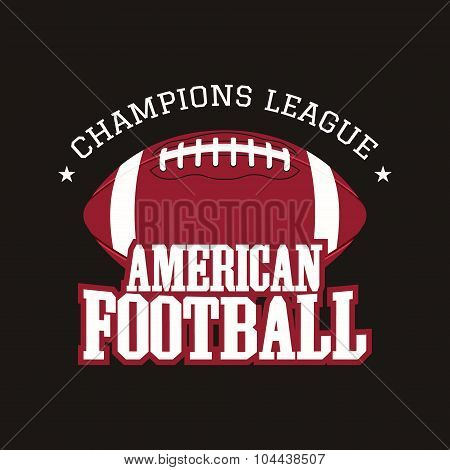 American football champions league badge, logo, label, insignia in retro color style. Graphic vintag