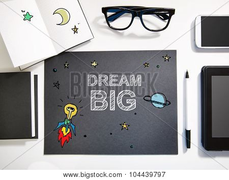 Dream Big Concept With Black And White Workstation