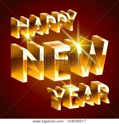 Happy new year greeting card with golden 3D font