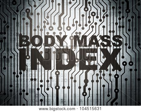 Healthcare concept: circuit board with Body Mass Index