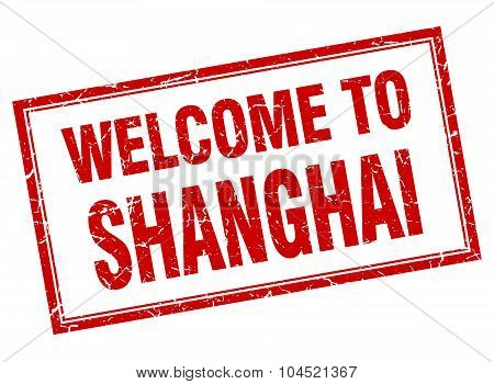 Shanghai Red Square Grunge Welcome Isolated Stamp