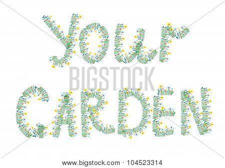Your Garden Floral Text