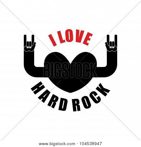 I Love Hard Rock. Hearts With Hands Raised Up. Rock Hand Sign Symbol Of Rock Music. Emblem T-shirt R