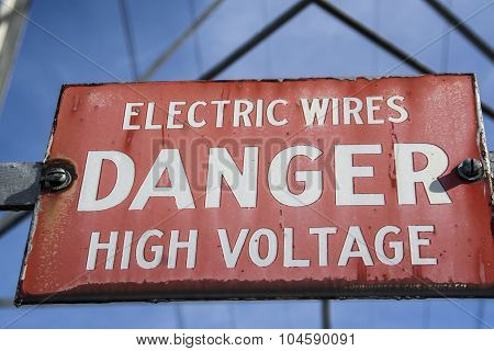 Old High Voltage Sign Posted