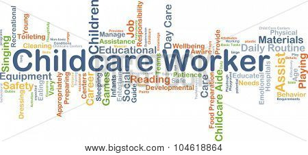 Background concept wordcloud illustration of childcare worker