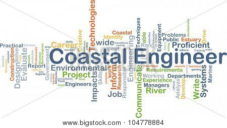 Background concept wordcloud illustration of coastal engineer