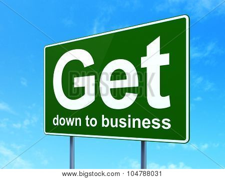 Finance concept: Get Down to business on road sign background