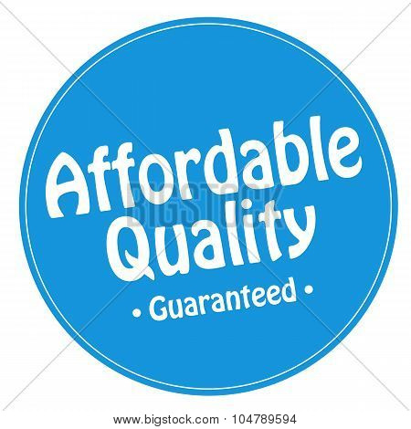 Affordable Quality