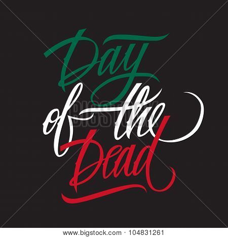 Day of the dead calligraphy. Day of the dead typography banner. Day of the dead lettering.