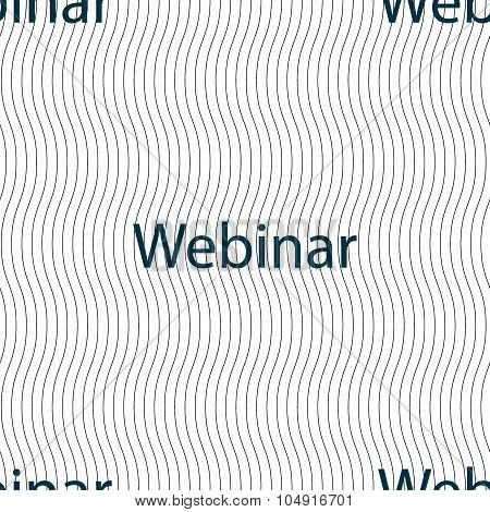 Webinar Web Camera Sign Icon. Online Web-study Symbol. Seamless Pattern With Geometric Texture. Vect