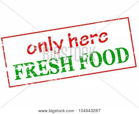 Only Here Fresh Food