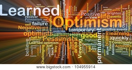 Background concept wordcloud illustration of learned optimism glowing light