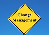picture of change management  - change management posted on a yellow sign - JPG