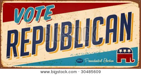 Vintage Vote Republican metal sign - Vector EPS10. Grunge effects can be easily removed.