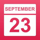 September 23. White Calendar On A  Colored Background. Day On The Calendar. Twenty Third Of  Septemb poster