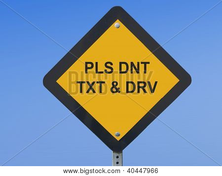 Don't Text Traffic Sign