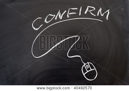 Confirm Word And Mouse Sign