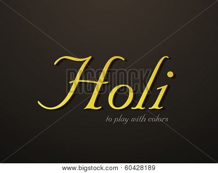 Stylish golden text Holi on abstract brown background, concept for Indian colour festival Holi.