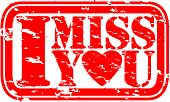 image of miss you  - Grunge I miss you rubber stamp - JPG